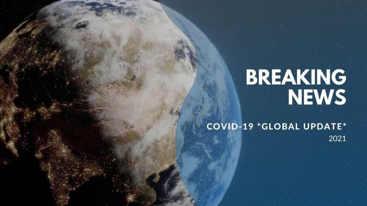 Covid-19 Global Update - 2021